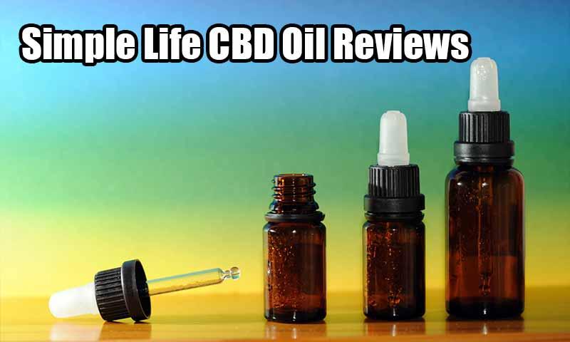 Simple Life CBD Oil Reviews